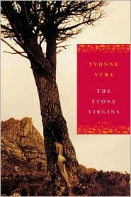 The Stone Virgins by Yvonne Vera