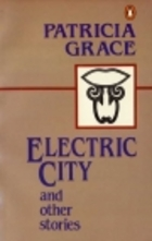 Electric City Patricia Grace